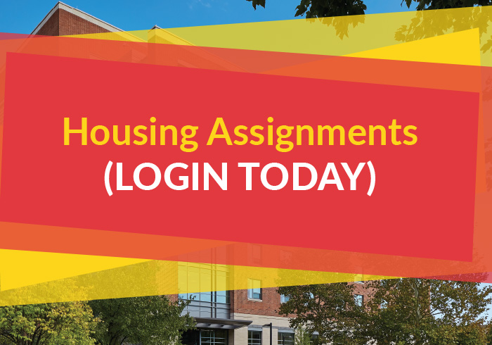 Login to view your Housing Assignment