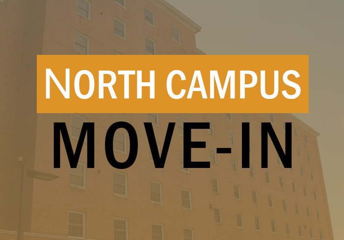 North Campus Move-In